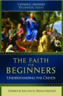 The Faith for Beginners: Understanding the Creeds