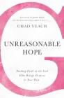 Unreasonable Hope