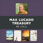 Max Lucado Treasury (46 vols.)