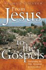 From Jesus to the Gospels: Interpreting the New Testament in Its Context