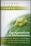 The Apostolicity of Trinitarianism, vol. II