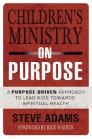 Children's Ministry on Purpose