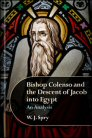 Bishop Colenso and the Descent of Jacob into Egypt: An Analysis