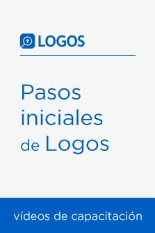 Pasos iniciales de Logos (vídeos de capacitación)