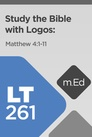 Learn to Study the Bible with Logos: Matthew 4:1-11