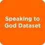 Speaking to God Dataset