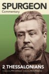 Spurgeon Commentary: 2 Thessalonians