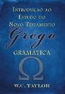 Introdução ao Estudo do Novo Testamento Grego