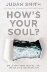 How's Your Soul?