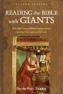 Reading the Bible with Giants: How 2000 Years of Biblical Interpretation Can Shed New Light on Old Texts. Second Edition