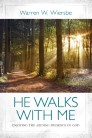 He Walks with Me