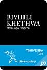 BIVHILI KHETHWA Mafhungo Madifha: Tshivenda Bible – 1998 Translation