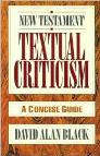 New Testament Textual Criticism: A Concise Guide