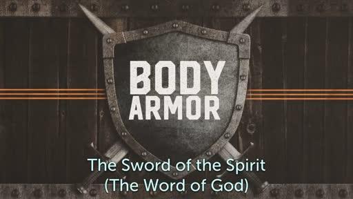 Body Armor 6: The Sword of The Spirit