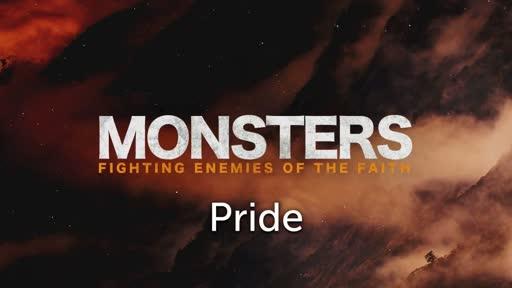 Monsters: Fighting Enemies of the Faith #1 - Pride