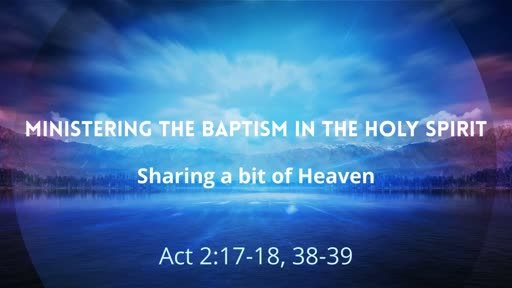 Ministering the Baptism in the Holy Spirit
