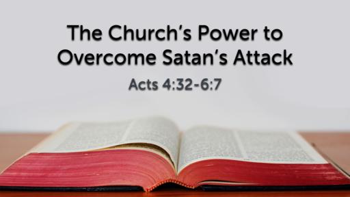 The Church's Power to Overcome Satan's Attack