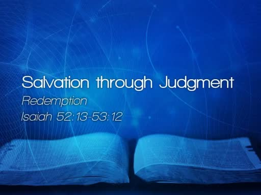 Salvation through Judgment - July 30, 2017