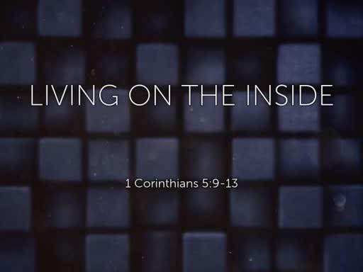 Living on the inside