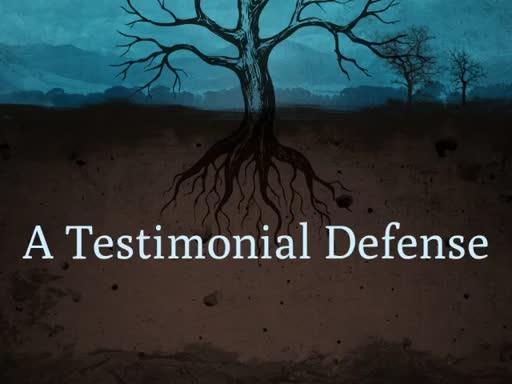 A Testimonial Defense