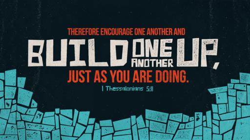 1 Thessalonians 5:11 verse of the day image