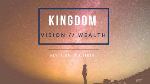 Kingdom Vision: Mission - Matthew 5:1-16 - morning - Bruce Stanley