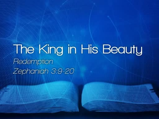 The King in His Beauty - Sunday Service