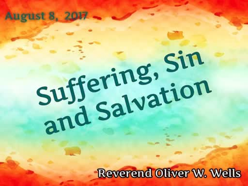 Suffering, Sin And Salvation