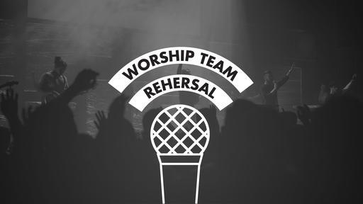 Worship Team Rehearsal