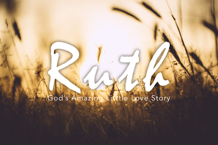 Ruth Part One