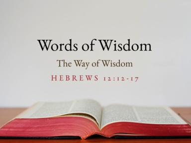 08 13 2017 Words of Wisdom