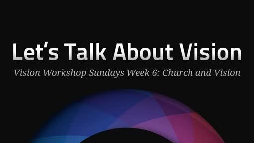 Vision Workshop Sunday #4