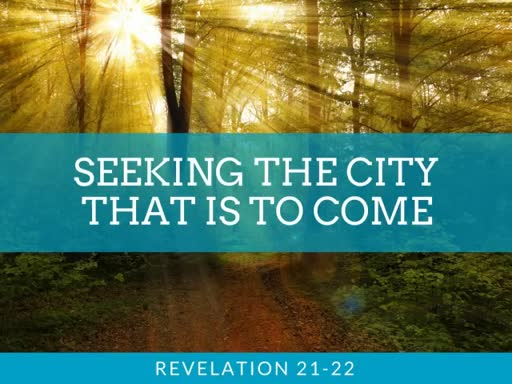 Seeking the City that is to Come