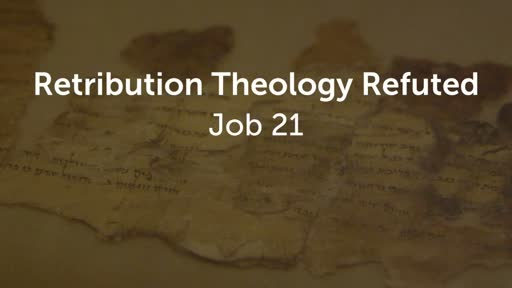 Retribution Theology Refuted
