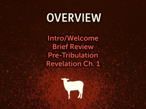 Revelation Study: Intro and Ch1
