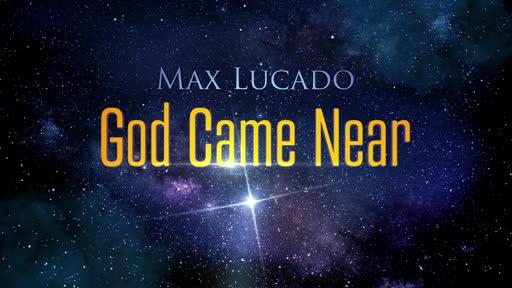 God Came Near Ep 1