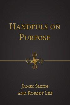 Handfuls on Purpose