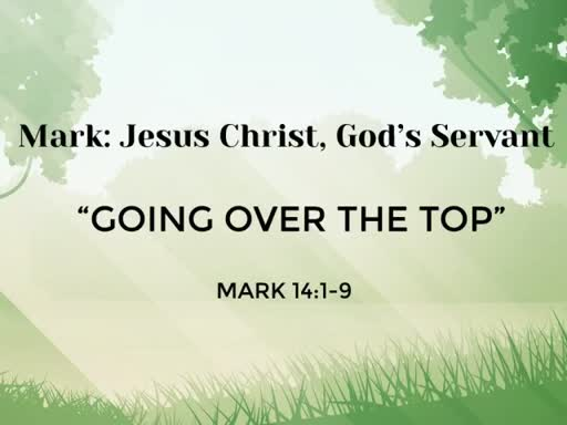 """August 27th  """"Going Over the Top"""""""