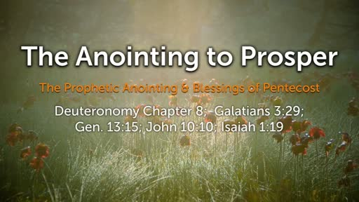 The Anointing to Prosper