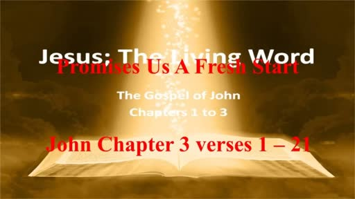 Jesus the Living Word (Part 2)