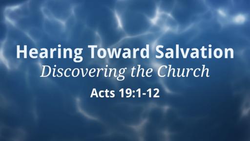 Hearing Toward Salvation