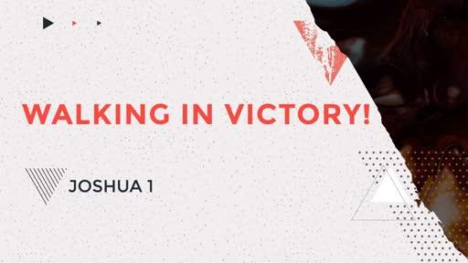9/3/17: Walking in Victory