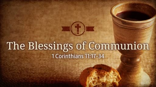 The Blessings of Communion