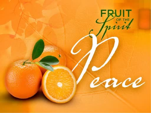The Fruit of the Spirit- Peace