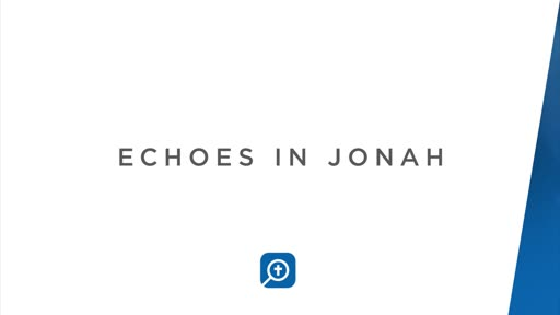 Echoes in Jonah