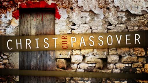 Christ, Our Passover