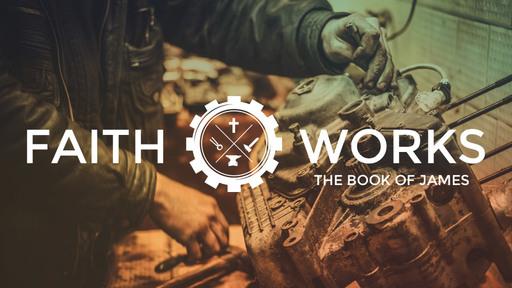 Complete Faith | James 2:14–26