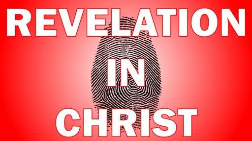 Revelation In Christ
