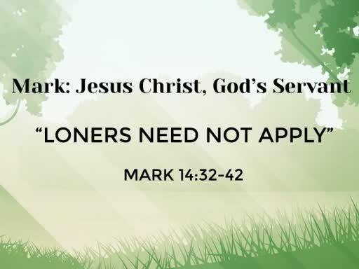 "Sunday, September 17th  ""Loners Need Not Apply"""