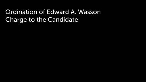 Ordination of Edward A. Wasson
